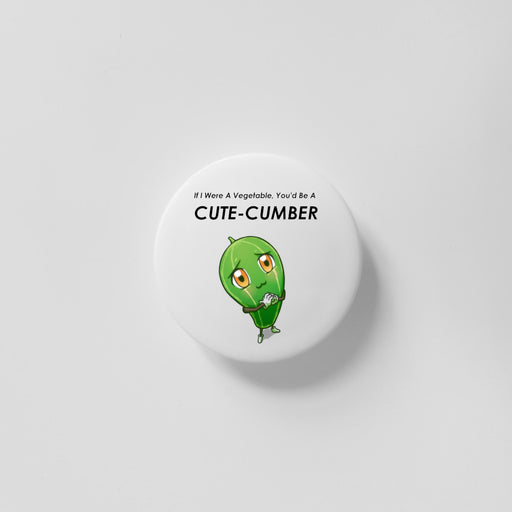 You'd Be A Cute-cumber (Cucumber) 40mm Magnet