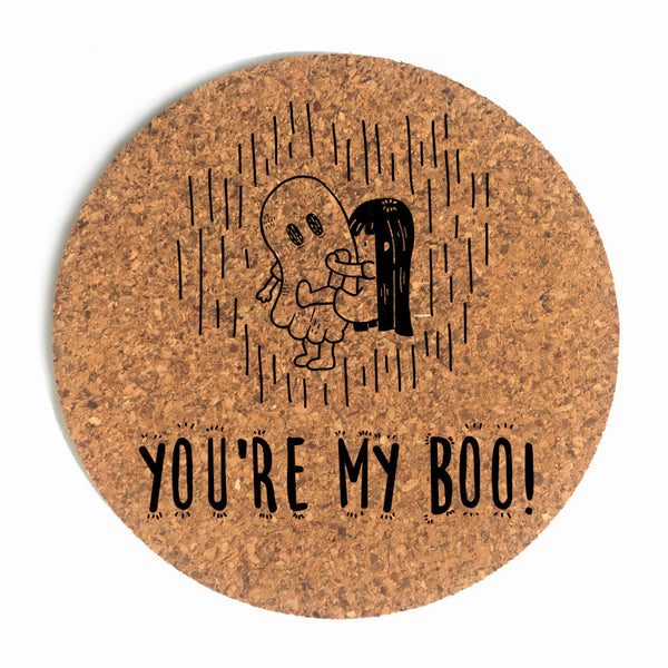 You're My Boo Cup Coaster (Cork)