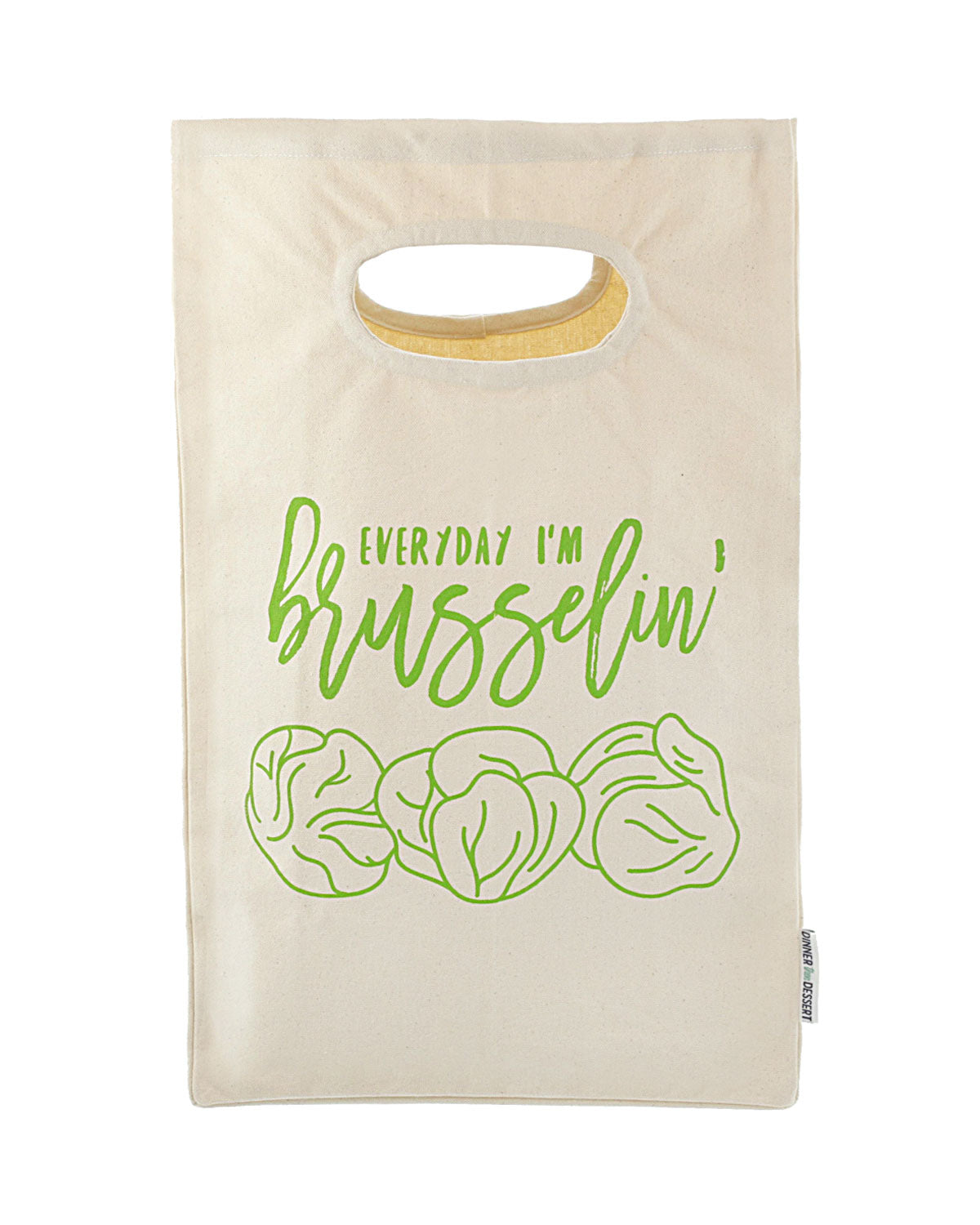Everyday I'm Brusselin Tote
