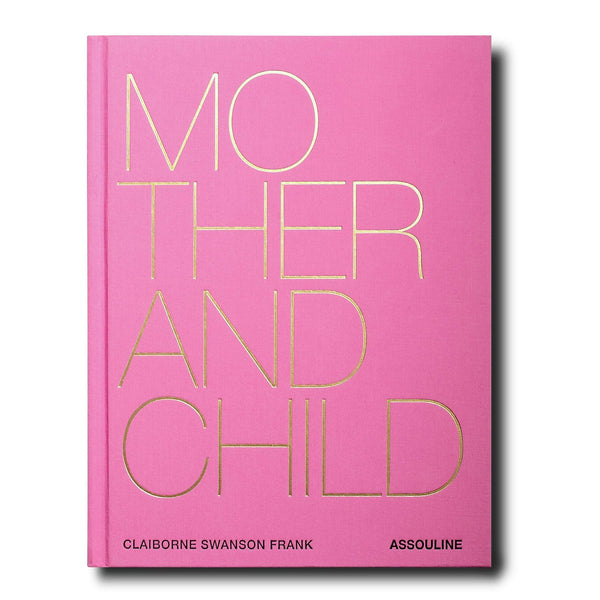 LIVRE ASSOULINE MOTHER AND CHILD