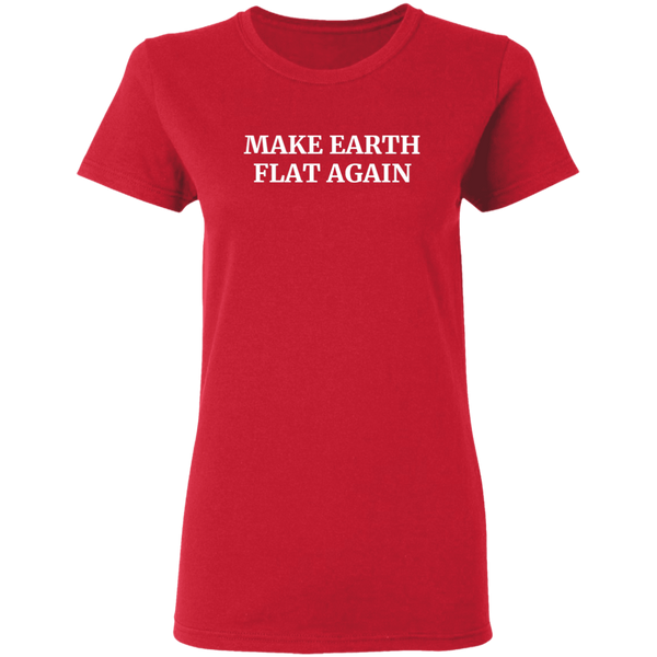 Make Earth Flat Again Women's Tee