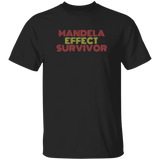 Mandela Effect Survivor Tee