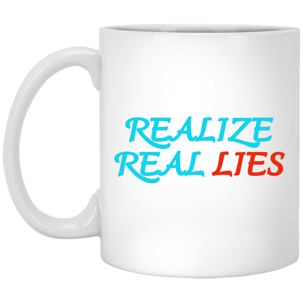 Realize Real Lies White Mug