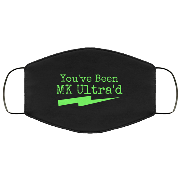 You've Been MK Ultra'd Face Mask