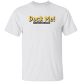 The Malliard Report Duck Me! Tee