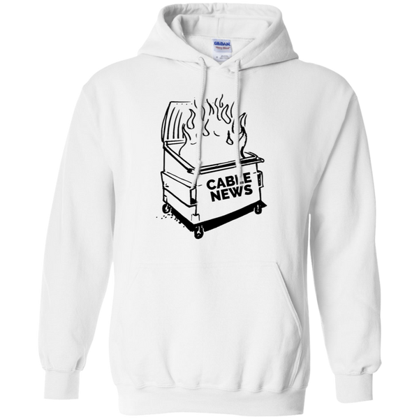 Dumpster Fire Hoodie - Cable News