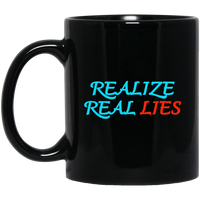 Realize Real Lies Black Mug