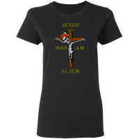 Jesus Was An Alien V2 Women's Tee