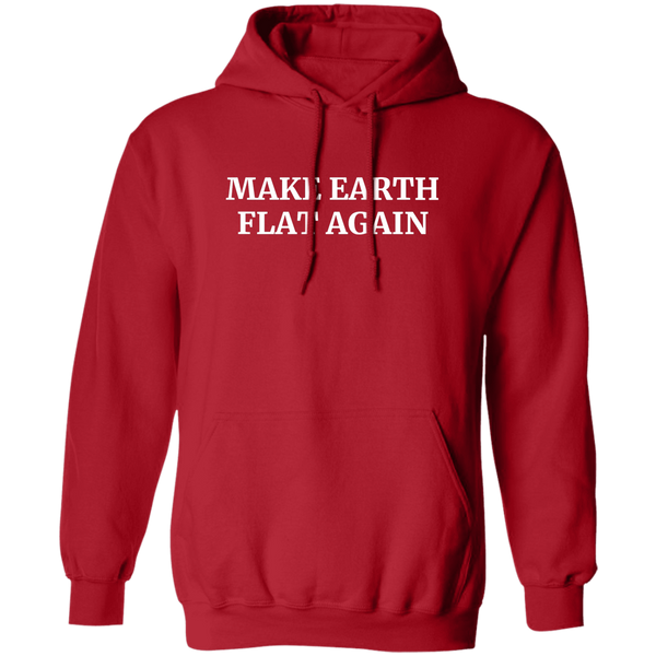 Make Earth Flat Again Hoodie