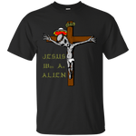 Jesus Was An Alien Tee