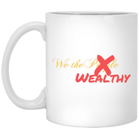 We the Wealthy White Mug