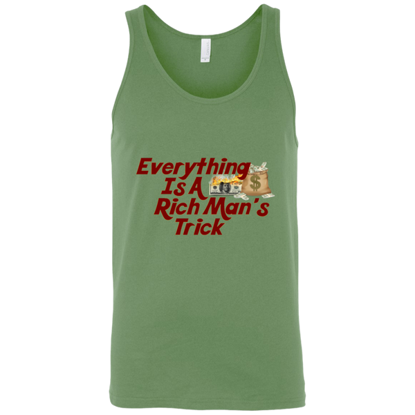 Everything Is A Rich Man's Trick Moneybag Tank