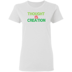 Thought Is Creation Women's Tee