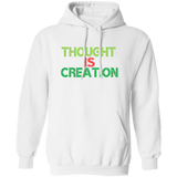 Thought Is Creation Hoodie