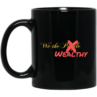 We the Wealthy Black Mug
