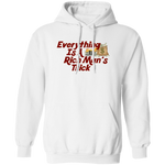 Everything Is A Rich Man's Trick Moneybag Hoodie