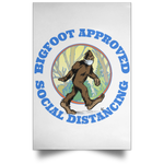 Bigfoot Approved Social Distancing Poster