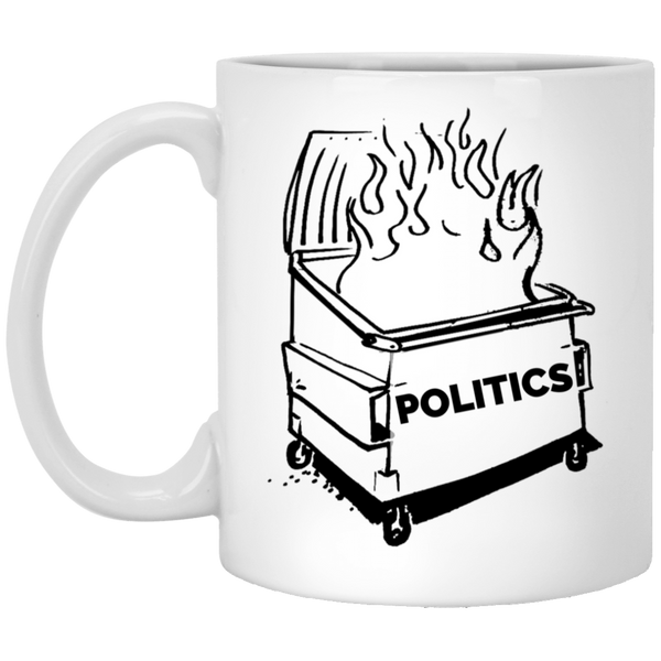 Dumpster Fire 11 oz. Mug  - Politics
