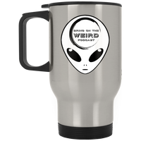 Bring On The Weird Grey Alien Stainless Travel Mug