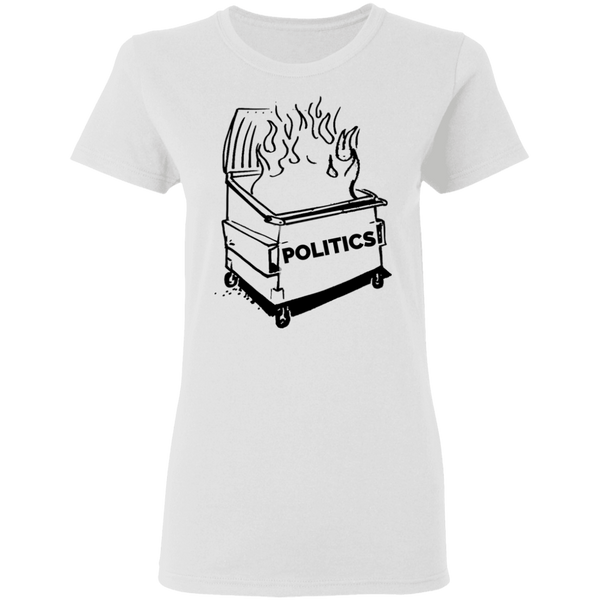 Dumpster Fire Women's Tee - Politics