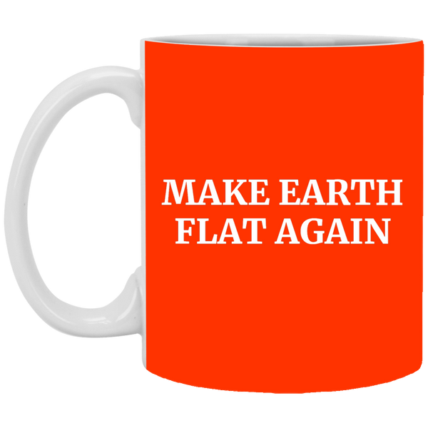 Make Earth Flat Again Mug