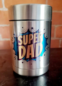 Super Dad Sublimated Stainless Steel Can Cooler