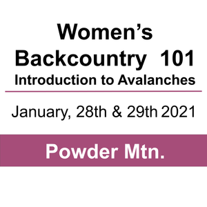 Women's Backcountry 101- Powder Mountain - January 28th and 29th, 2021