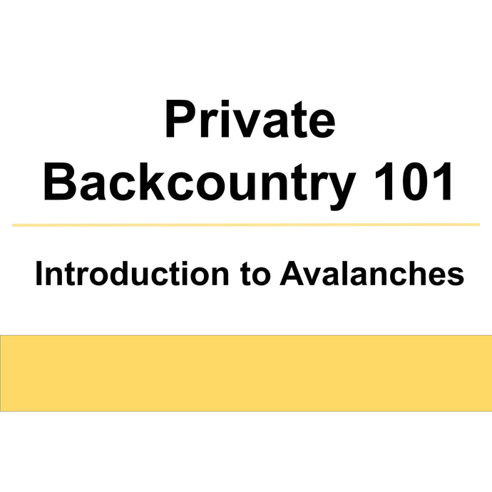 Private Backcountry 101