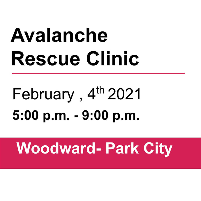 Avalanche Rescue Clinic - Woodward, Park City - February 4