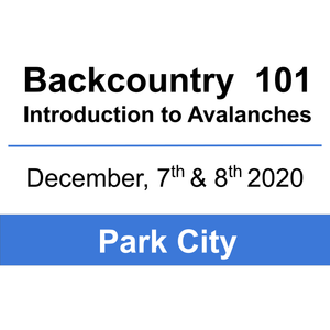 Backcountry 101 - Park City - December 7 & 8, 2020