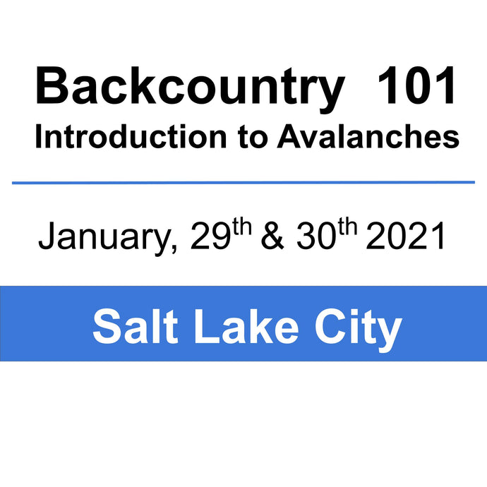 Backcountry 101 - SLC - January 29th & 30th, 2021
