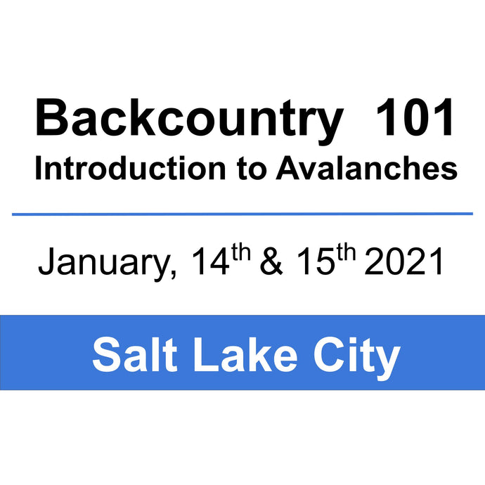 Backcountry 101 - SLC - January 14th & 15th, 2021