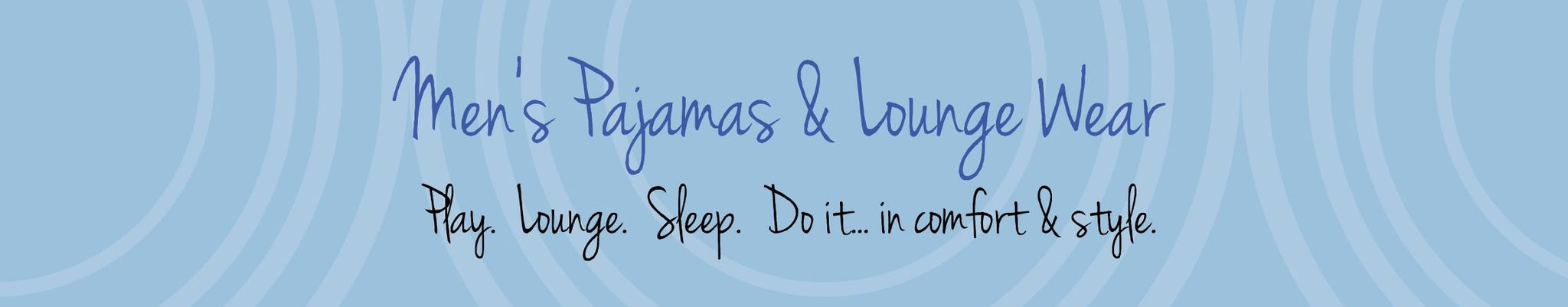 PJs Etc | Men's Lounge and sleep wear.  Modern and masculine.  Super comfortable.