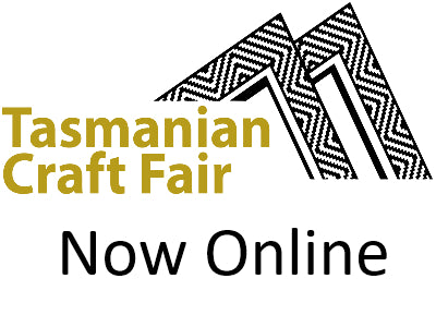 Tasmanian Craft Fair - Online 2020