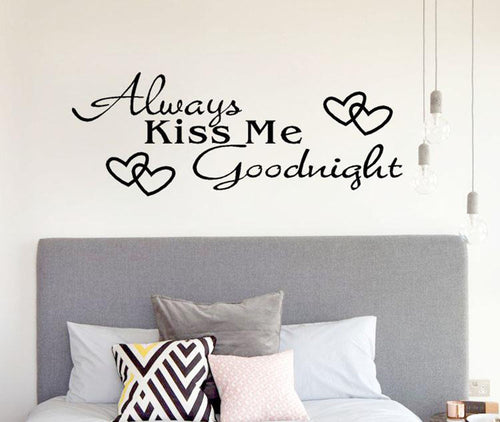 Always Kiss Me Goodnight Home Decor Wall Sticker - LANE FORTY SIX