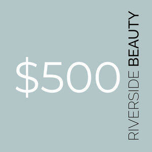 Riverside Beauty $500 Gift Voucher