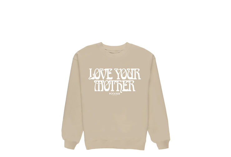 LOVE YOUR MOTHER CREWNECK