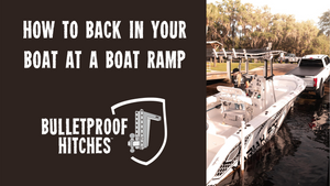 How To Back In Your Boat At A Boat Ramp