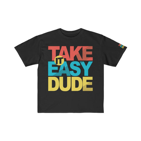 Take It Easy Dude Kids Retail Fit Tee