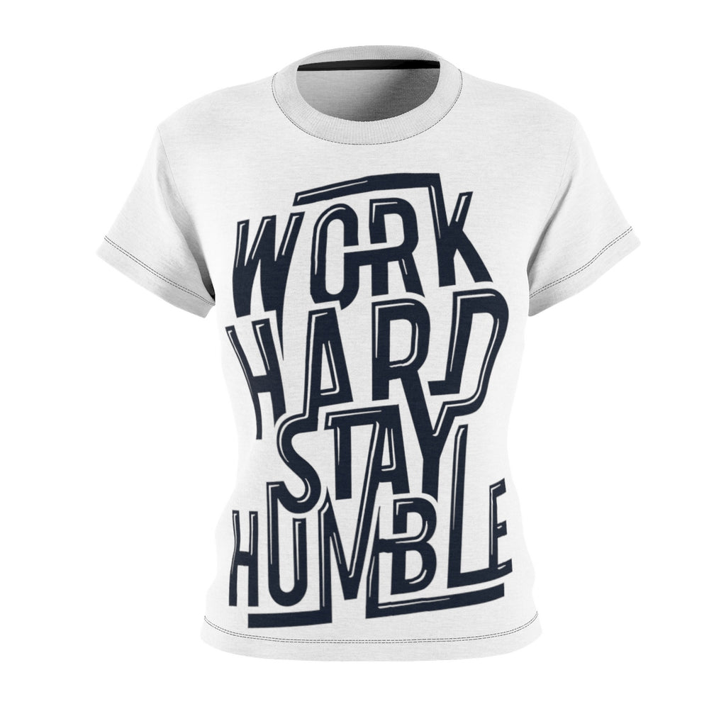 Work Hard Stay Humble Women's AOP Cut & Sew Tee - Tshirtsbros