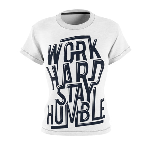 Work Hard Stay Humble Women's AOP Cut & Sew Tee