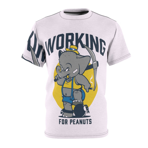 Working For Peanuts Unisex AOP Cut & Sew Tee