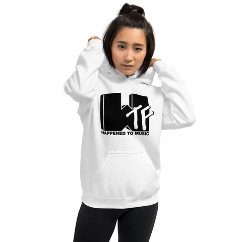WTF HAPPENED TO MUSIC Unisex Hoodie