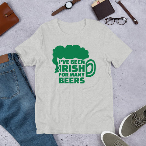 I Been Irish Short-Sleeve Unisex T-Shirt