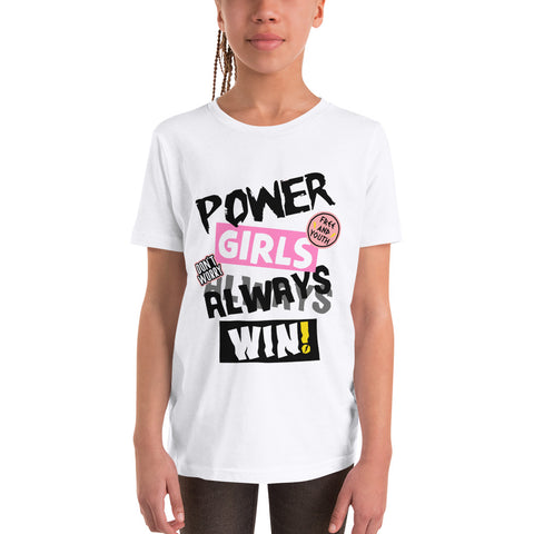 Power Girls Always Win Youth Short Sleeve T-Shirt
