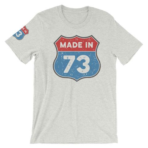 Made In 73 Short-Sleeve Unisex T-Shirt