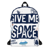 Give Me Space Backpack - Tshirtsbros