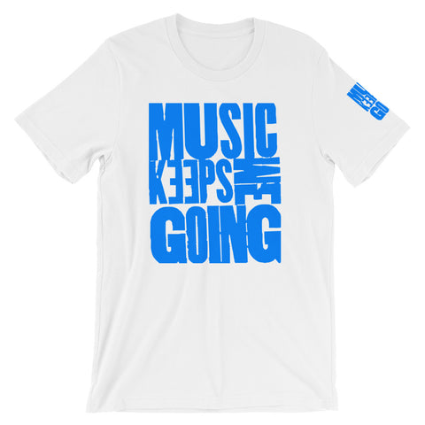 Music Keeps Me Going Short-Sleeve Unisex T-Shirt