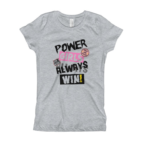 Power Girls  Always Win Girl's T-Shirt