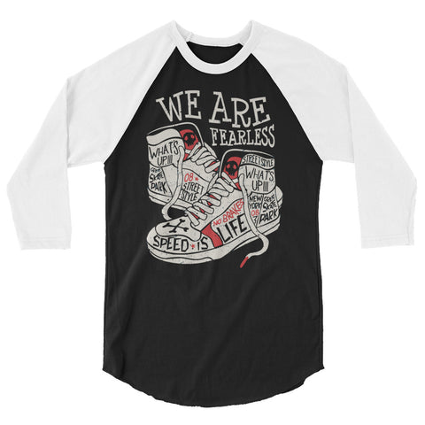 We Are Fearless 3/4 sleeve raglan shirt